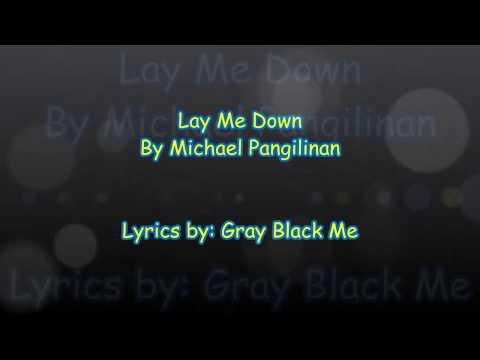 Lay Me Down - Michael Pangilinan (Lyrics)