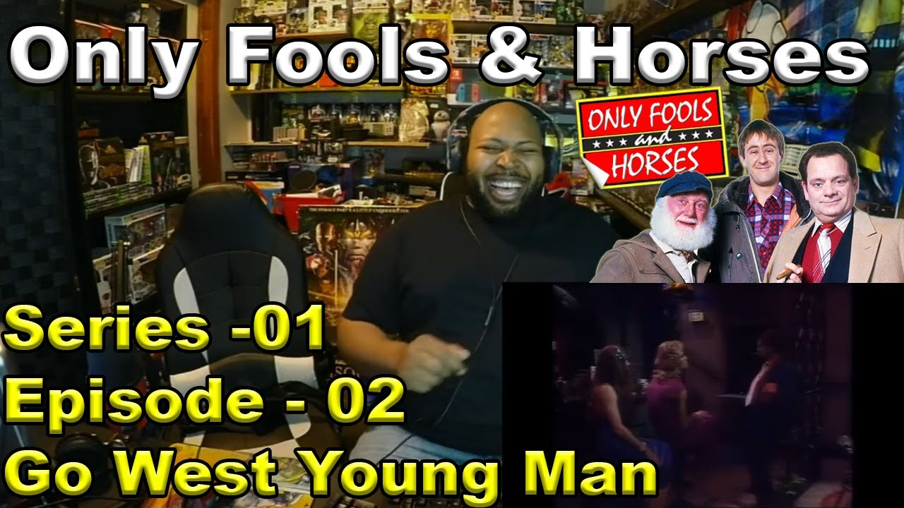 Only Fools And Horses – S01 – Ep02 – Go West Young Man