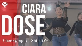 CIARA - DOSE | Dance Choreography 안무 신지원 ShinJiwon | Girlish Class by LJ DANCE