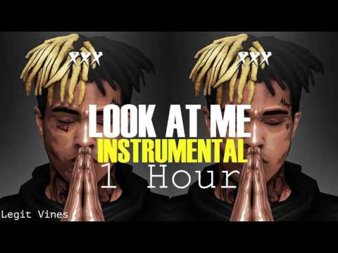 XXXTENTACION - Look At Me (Instrumental) 1 Hour