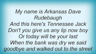 Watch Pat Green The Ballad Of Arkansas Dave Rudebaugh video