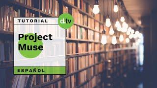 DOTLIB - Project MUSE (Español) - Tutorial