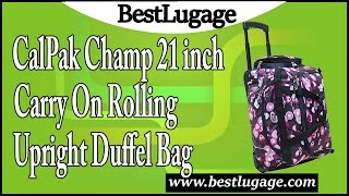 Video CalPak Champ 21 inch Carry On Rolling Upright Duffel Bag Review download MP3, 3GP, MP4, WEBM, AVI, FLV Juli 2018