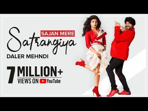 Sajan Mere Sathrangiya | Ek Dana |  Daler Mehndi | Priyanka Chopra  | Superhit Punjabi Pop Song