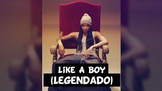 Ciara - Like A Boy [Legendado]