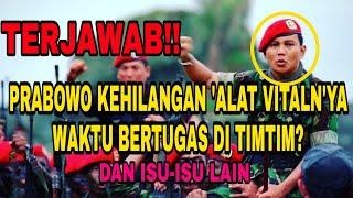 Terjawab!! Pertanyaan Seputar Prabowo Subianto..