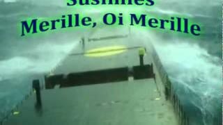 Susimies - Merille, Oi Merille (English Subs)