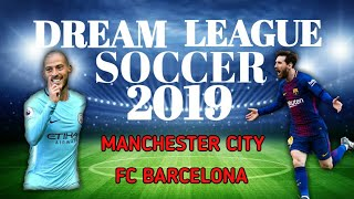 Barcelona / Manchester City | Dream League Soccer 2019 Gameplay Android HD #5