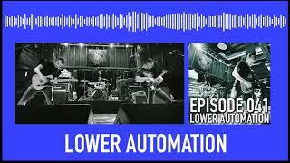041 - Lower Automation [Math Punk]: May 16th @ Reggies