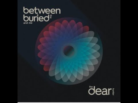 """Between The Buried And Me digitally release 7"""" split w/ The Dear Hunter"""