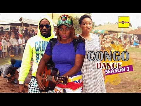 2016 Latest Nigerian Nollywood Movies - Congo Dance 3