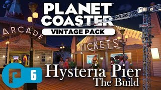 Hysteria Pier Part 6 - Planet Coaster Vintage Pack - Ticket Booths - The Build