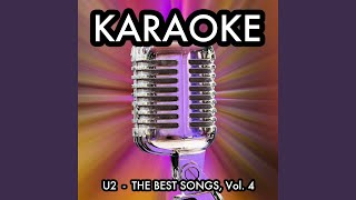 Stuck in a Moment With You Can't Get Out (Karaoke Version in the Style of U2)