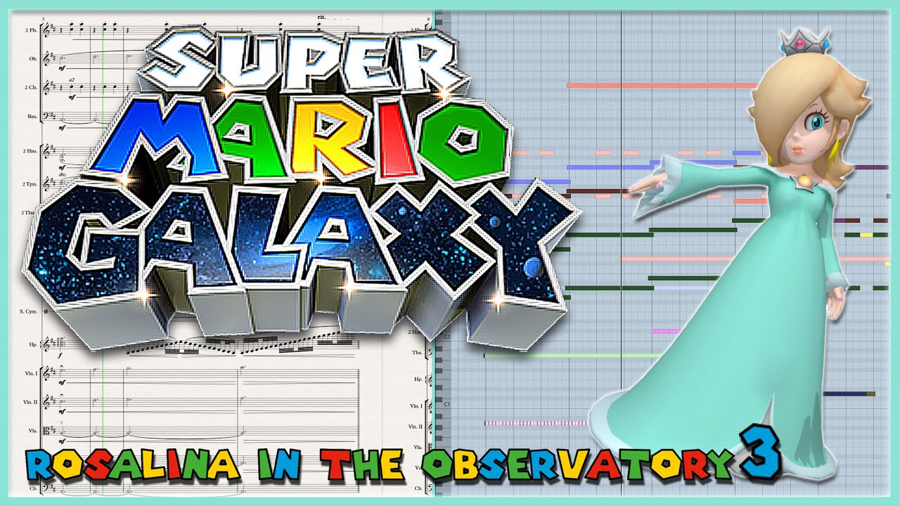 "New Transcription: ""Rosaline in the Observatory 3"" from Super Mario Galaxy (2007)"