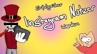 Erfolgreicher Instagram Nutzer werden [Tutorial] - Tommys lehrreiche Lehrfilme #Satire