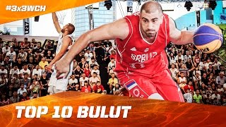 Dusan Bulut - Top 10 Plays - 2016 FIBA 3x3 World Championships