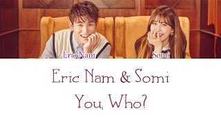 Eric Nam X Somi You, Who LYRICS Color Coded HAN ROM ENG.mp3