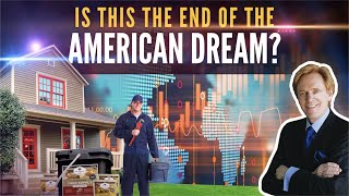 Is This the End of the American Dream? Mike Maloney