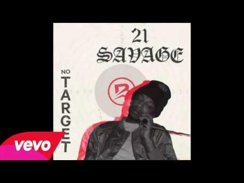 21 Savage - No Target (Audio)