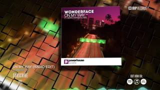 Wonderface - On My Way (Radio Edit) (Official Music Video Teaser) (HD) (HQ)