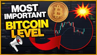 THIS BITCOIN LEVEL IS THE MOST IMPORTANT ONE RIGHT NOW!!!!