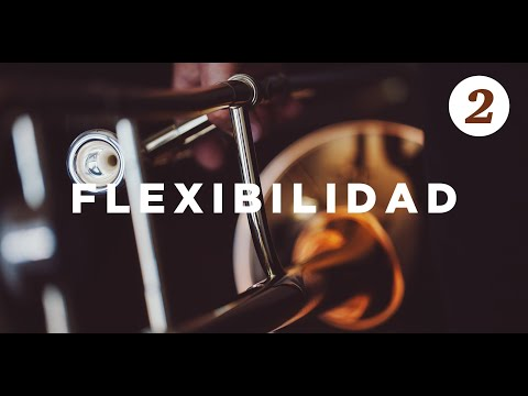 FLEXIBILIDAD EN EL TROMBON | TUTORIAL PARTE 2 | 2019