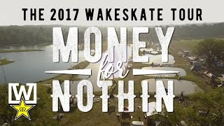 The Wakeskate Tour | 2017 Stop 1 | Money for Nothin
