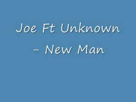 Joe - New Man