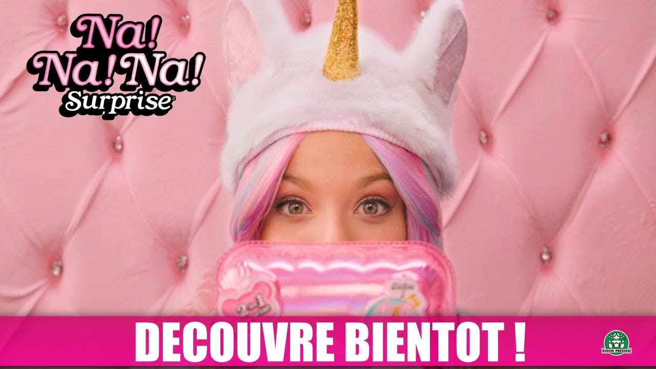 Na ! Na ! Na ! Surprise / Pom Doll / Teaser 1 / Giochi France