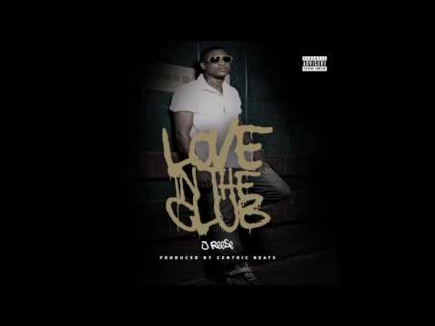 J-Reese-Love In The Club  Produced By Centric Beats