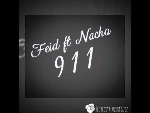 Feid Ft Nacho-911 😘😇🙈