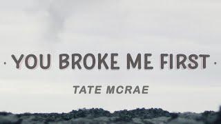 Download lagu Tate McRae - you broke me first (Lyrics)