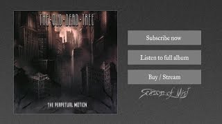 The Old Dead Tree - Everyday Life