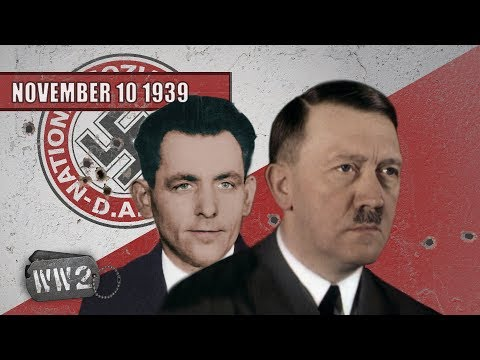 Hitler Almost Killed - WW2 - 011 10 November 1939