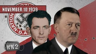 Hitler Almost Killed - WW2 - 011 10 November 1939