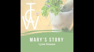 Mary's Story - Lyme Disease