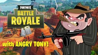 """ANGRY TONY"" gets HILARIOUS reactions - FORTNITE Battle Royale!"