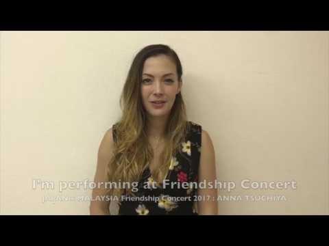 Anna Tsuchiya Msg for Malaysia (JAPAN x MALAYSIA Friendship Concert 2017)