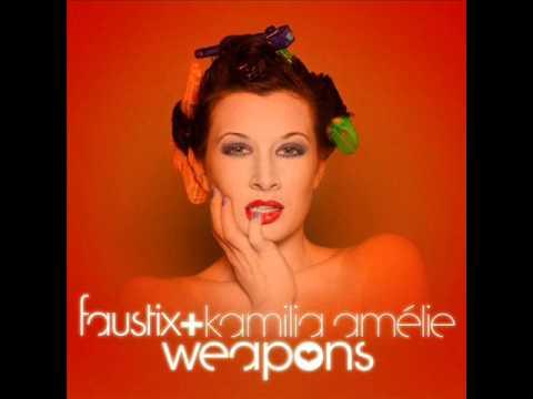 faustix ft. kamilia weapons