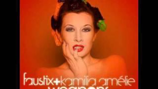 Faustix Ft. Kamilia Amélie - Weapons (Radio Edit)