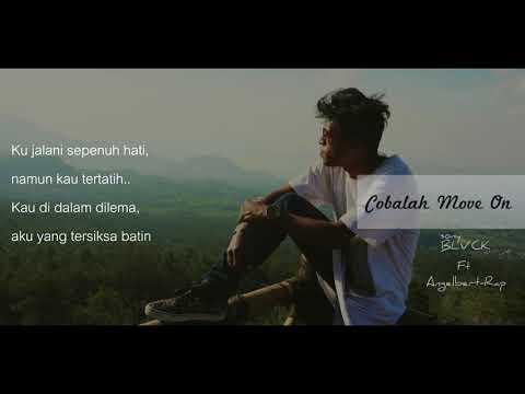 COBALAH MOVE ON - sonyBLVCK X Angelbert-Rap (Video lirik)