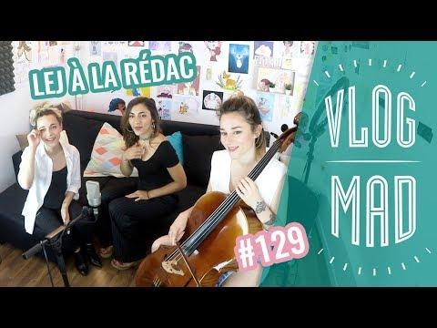 VLOGMAD 129 - L.E.J À LA REDAC & COURS DE TWERK