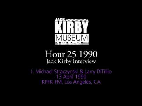Hour 25 - Jack Kirby interview, 13 April 1990