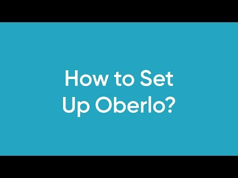 How to Set Up Oberlo?