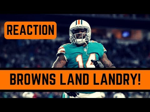Miami Dolphins Trade Jarvis Landry to the Cleveland Browns Reaction | NFL NEWS March 9 2018