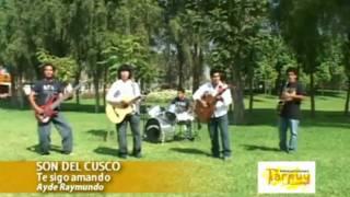 SON DEL CUSCO - TE SIGO AMANDO
