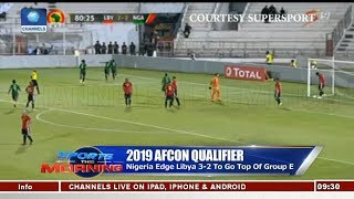 Analysts Rate Eagles Players As Nigeria Beat Libya 3-2 Pt.2 |Sports This Morning|