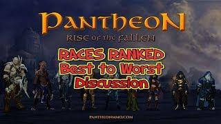 Pantheon Races Ranked!