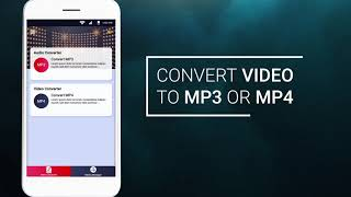 Mp3 Converter - Convert Videos to mp3 or Mp4