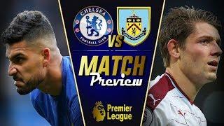 Chelsea vs burnley match preview || finally, emerson starts! || giroud over morata?